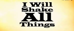 Image result for God is shaking the world